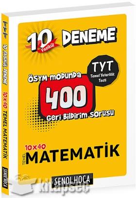 Şenol Hoca 10x40 TYT Matematik Denemeleri PDF indir