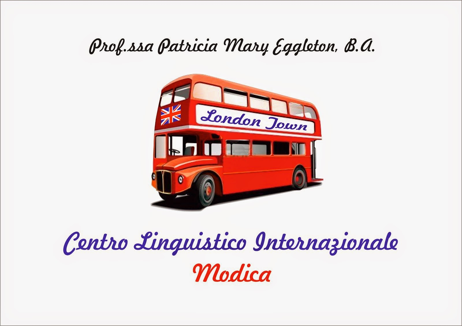 London Town, Modica - Centro Linguistico Internazionale