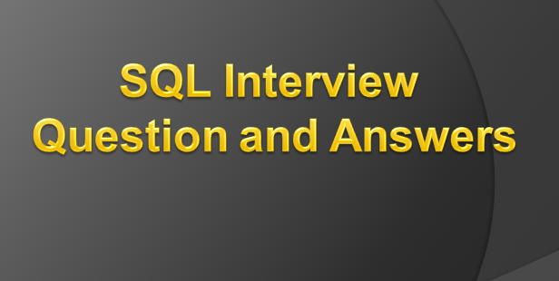 SQL interview question and answers