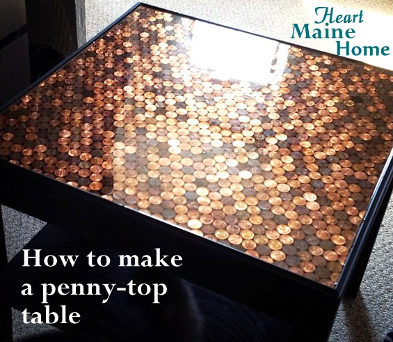 Penny Furniture: Heart Maine Home: How To Make A Penny-top Table {DIY}
