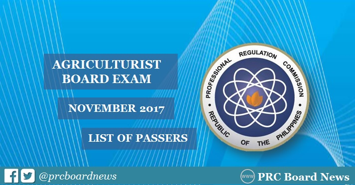 OFFICIAL RESULTS: November 2017 Agriculturist board exam list of passers