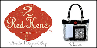 2 Red Hens Rooster Diaper Bag Review