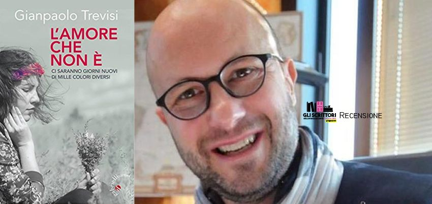 L'amore che non è, di Gianpaolo Trevisi - Libri, recensione