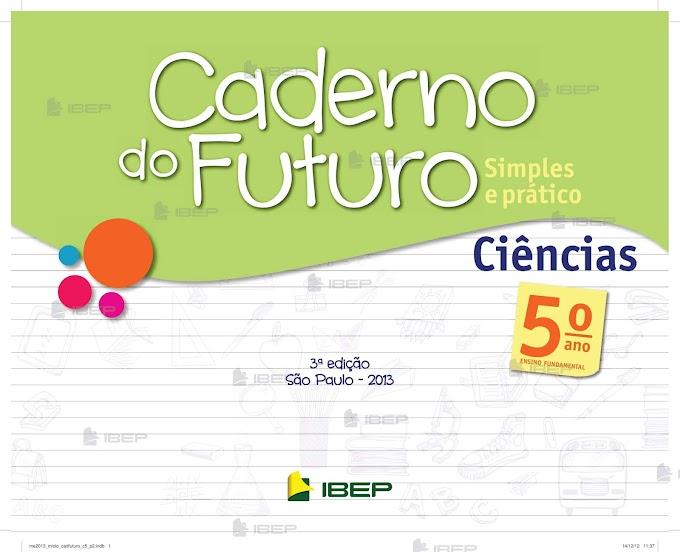 Caderno do Futuro Ciências 5º Ano Professor.