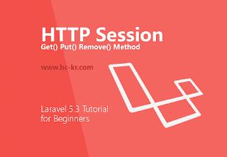 Get() Put() Remove() Method HTTP Session in laravel 5.3