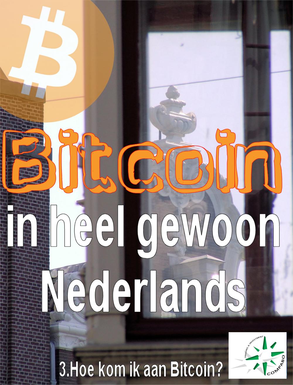 Ga naar deel 3, Hoe kom ik aan Bitcoin