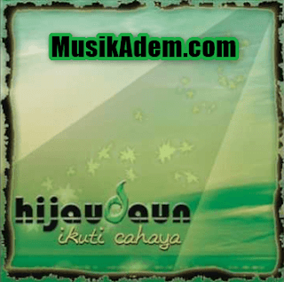 Download Lagu Hijau Daun Full Album Mp3 Terbaru