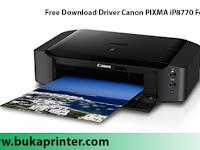 Free Download Driver Canon PIXMA iP8770 For Windows