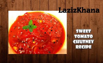 टमाटर की मीठी चटनी बनाने की विधि - Sweet Tomato Chutney Recipe in Hindi