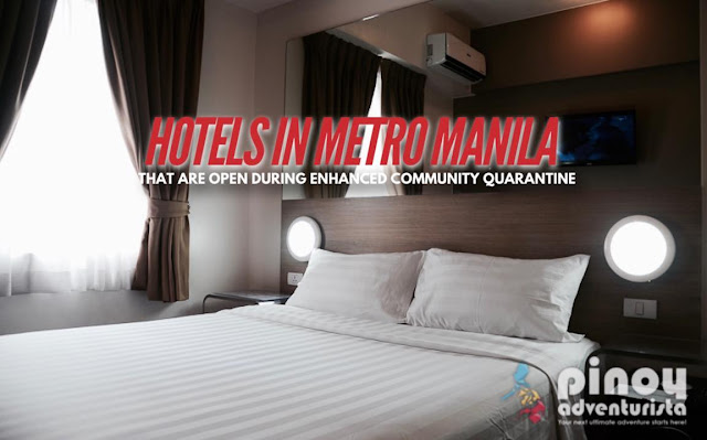 Hotels in Metro Manila that are open for operations during ECQ