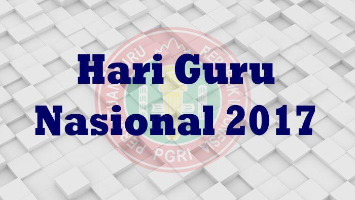 HARI GURU NASIONAL /  HUT PGRI