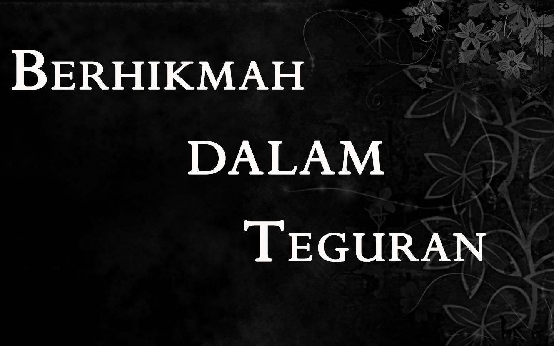 Bila Allah Tegur ?