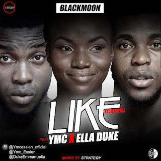 MUSIC: YMC ft Ella Duke - Like (Cover)