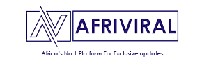 AFRIVIRAL | Home Of Exclusive Updates