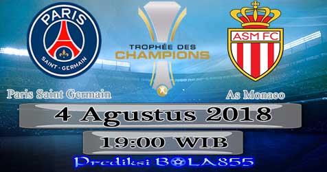 Prediksi Bola855 Paris Saint Germain vs As Monaco 4 Agustus 2018
