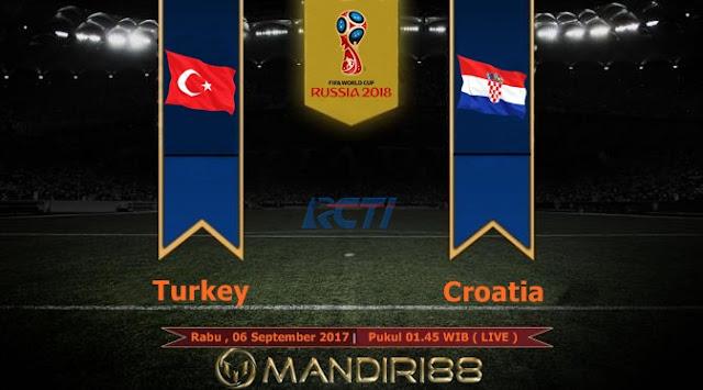 Impian Turki untuk melaksanakan penebusan atas performa mengecewakan mereka di Euro  Terkini Prediksi Bola : Turkey Vs Croatia , Rabu 06 September 2017 Pukul 01.45 WIB @ RCTI