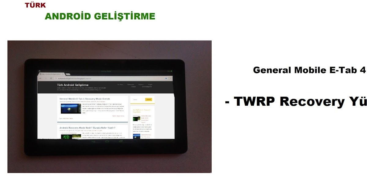 General Mobile E Tab 4 Twrp Recovery Y 252 Kleme T 252 Rk