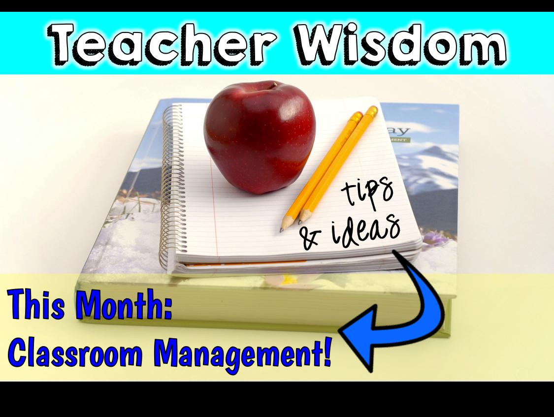 Teacher Wisdom Classroom Management