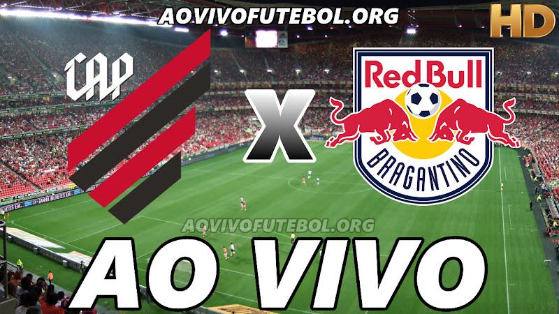 Atlético Paranaense x Bragantino Ao Vivo HDTV