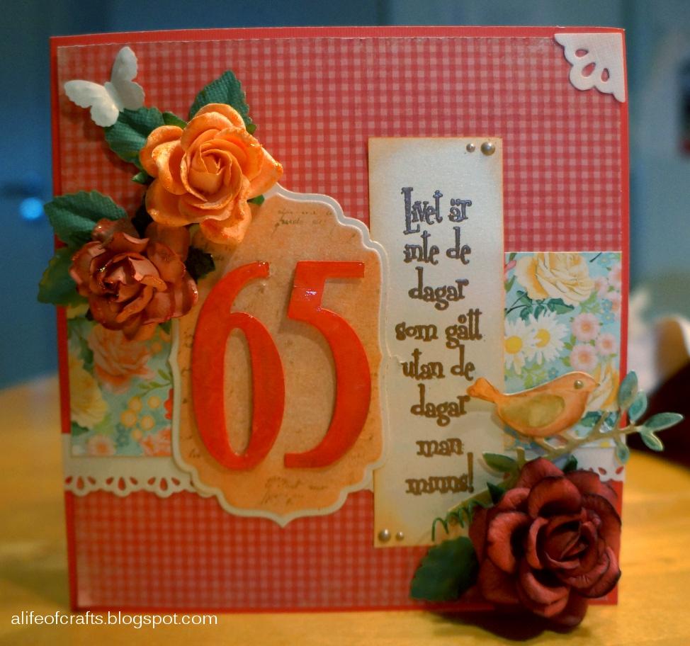 grattis på 65 årsdagen kort A life of crafts: Grattis svärmor grattis på 65 årsdagen kort