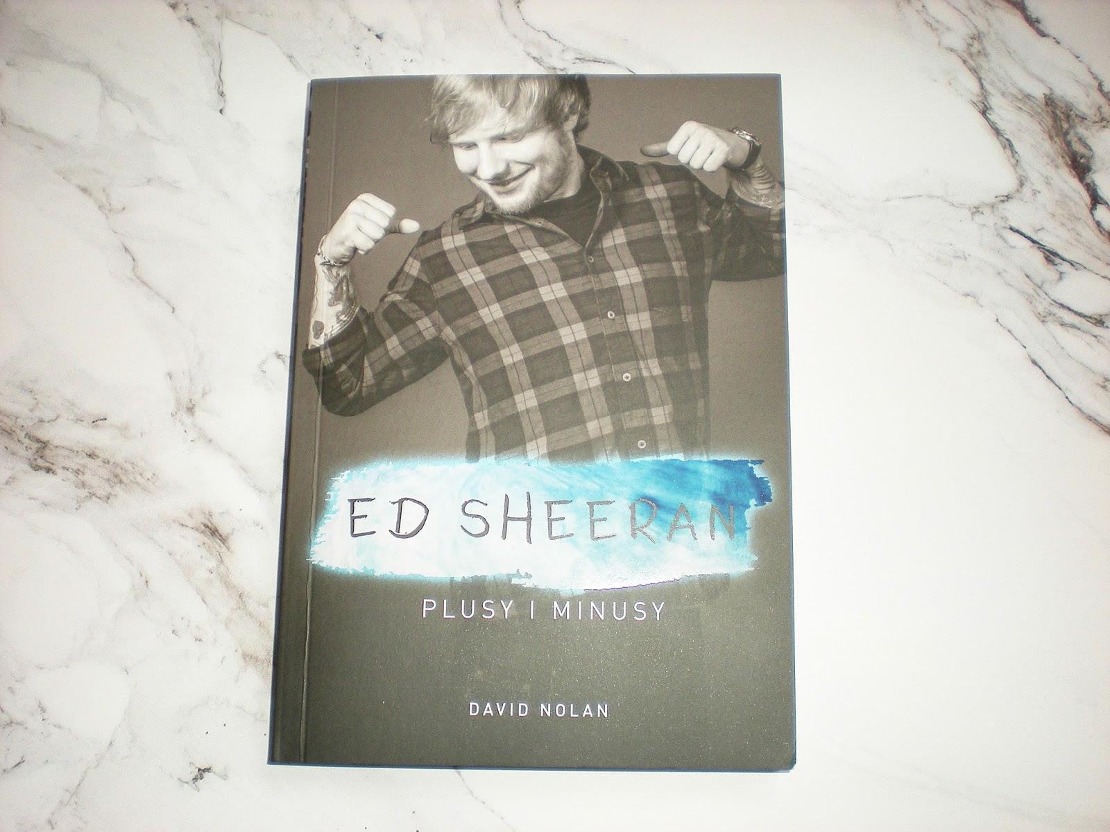 Ed Sheeran_Plusy i minusy