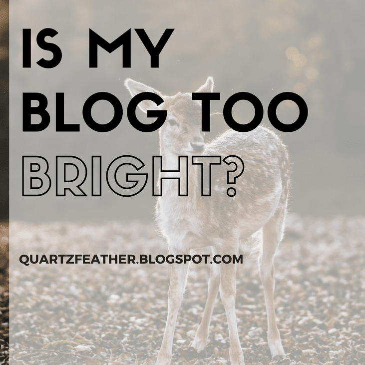 Is My Blog Too Bright?