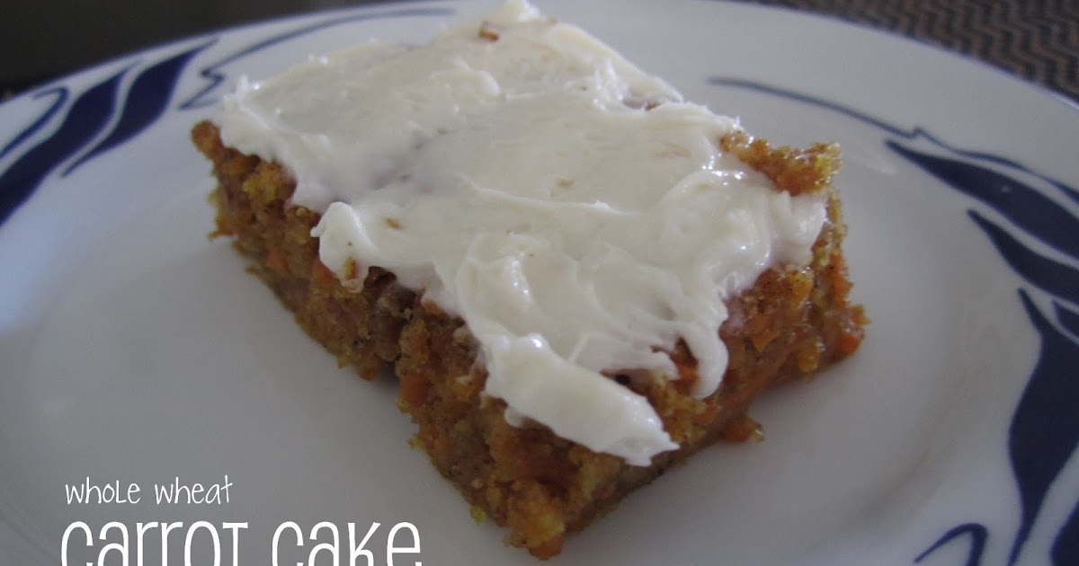 Whole Wheat Carrot Cake Recipe Brown Sugar