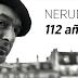 Pablo Neruda, 112 años