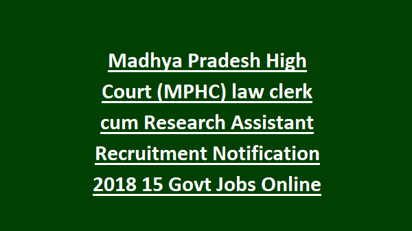 Madhya Pradesh High Court (MPHC) law clerk cum Research