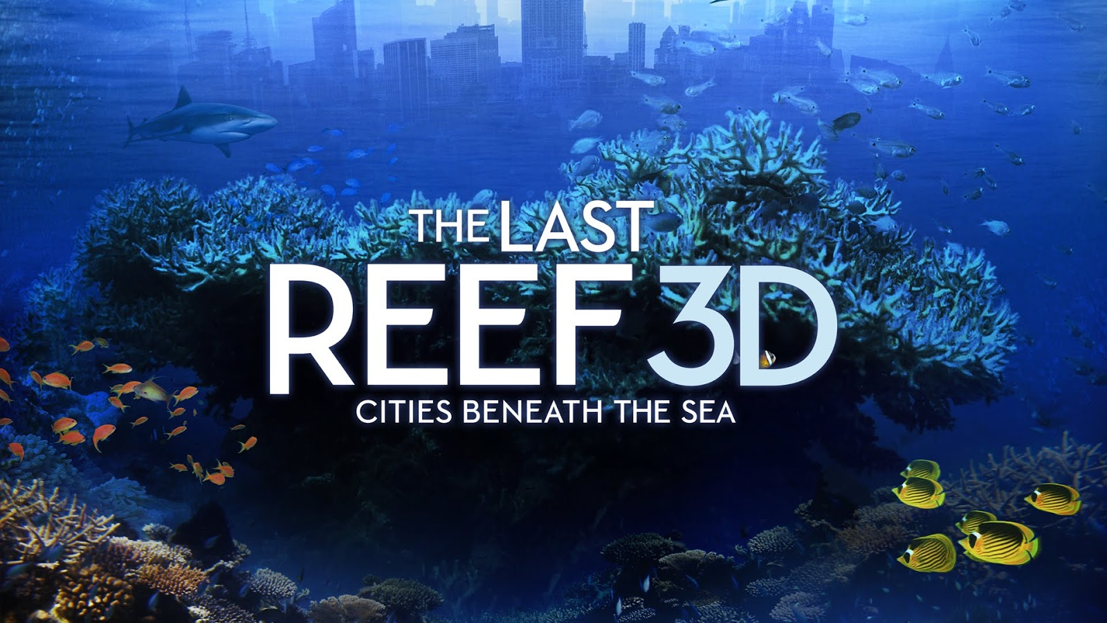 The Last Reef 3D (2012)