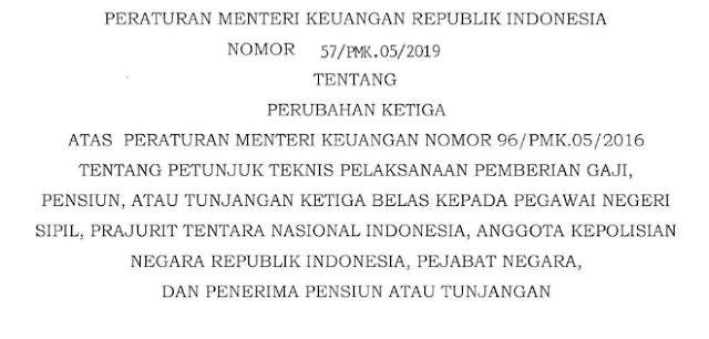 Download PMK No 57/PMK.05/2019 Tentang Juknis dan Juklak Pemberian Gaji Ketiga Belas/ 13 Tahun 2019 Kepada PNS, Prajurit TNI, Anggota POLRI, Pejabat Negara, Penerima Pensiun, Dan Penerima Tunjangan