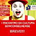 <center>VEM AÍ: O I Encontro da Cultura Bonconselhense!!!</center>
