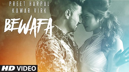BEWAFA Preeet Harpal Ft. Kuwar Virk Latest Music Video NEW PUNJABI SONGS 2016