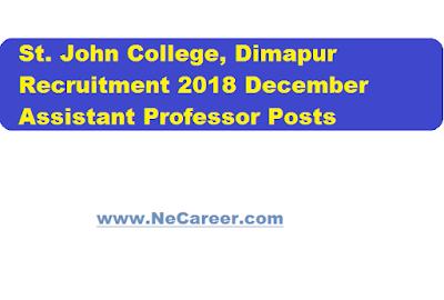 St. John College, Dimapur Recruitment 2018 December - Assistant Professor Post