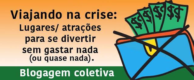 Blogagem Coletiva - Viajando na crise