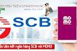 Hướng dẫn liên kết ngân hàng SCB với ví momo