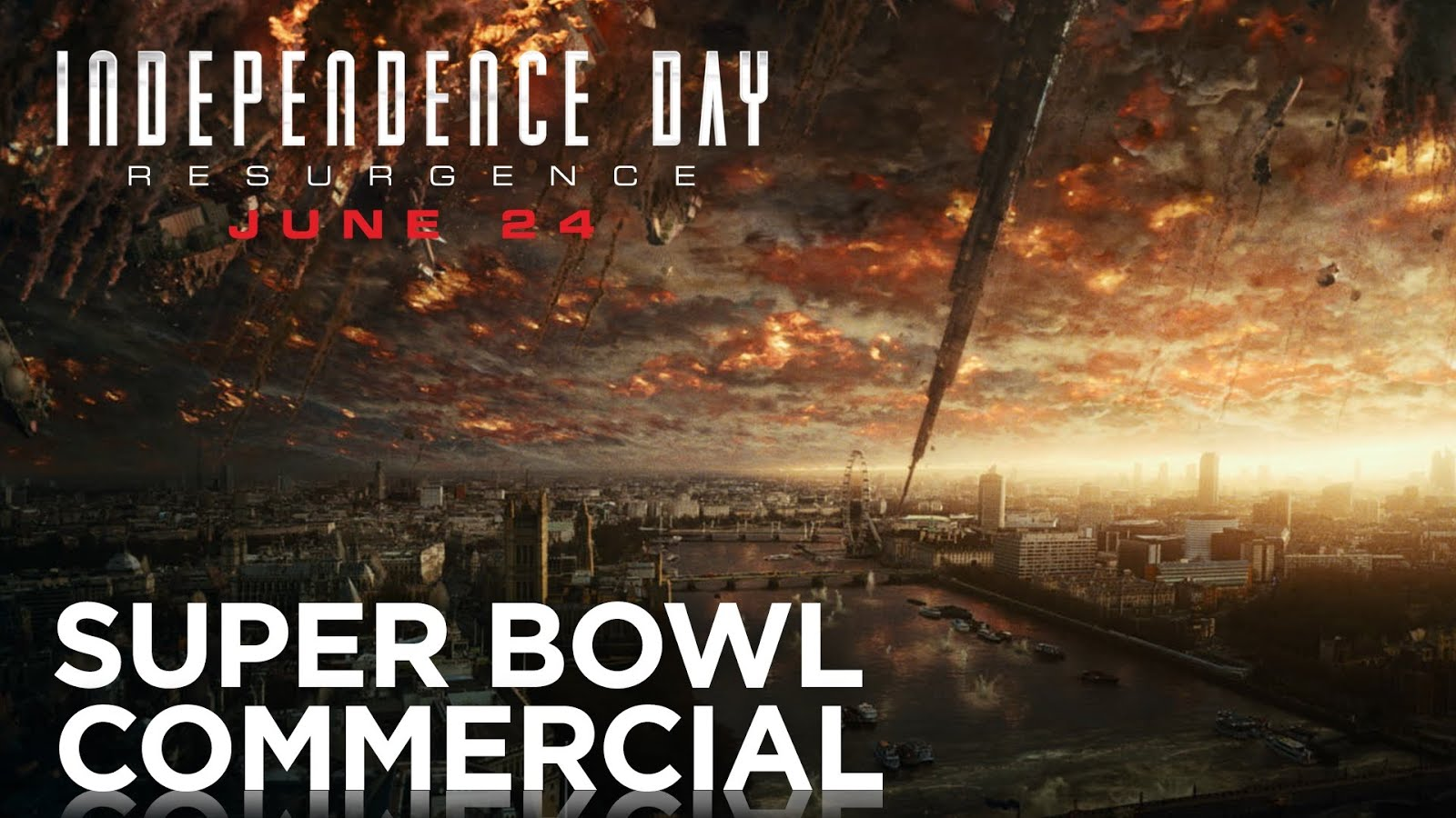 """Independence Day: Resurgence"", Trailer Super Bowl"