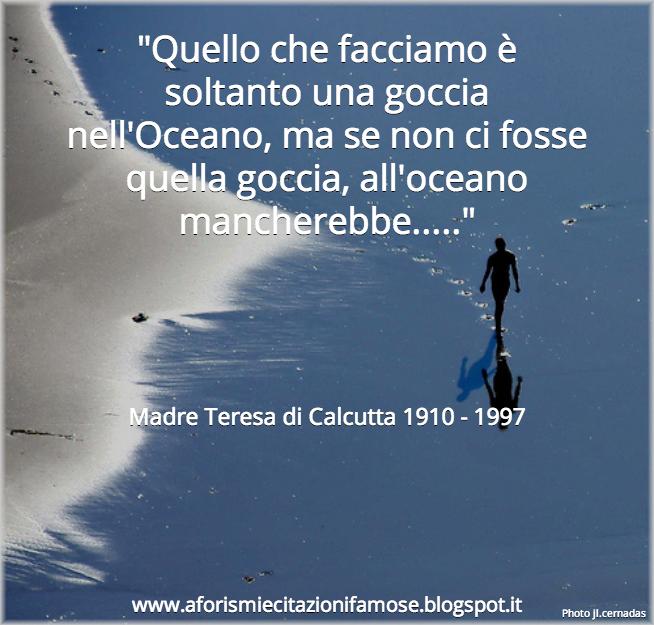 Ben noto Aforismi e citazioni famose: Frase Famosa Madre Teresa di Calcutta HQ81