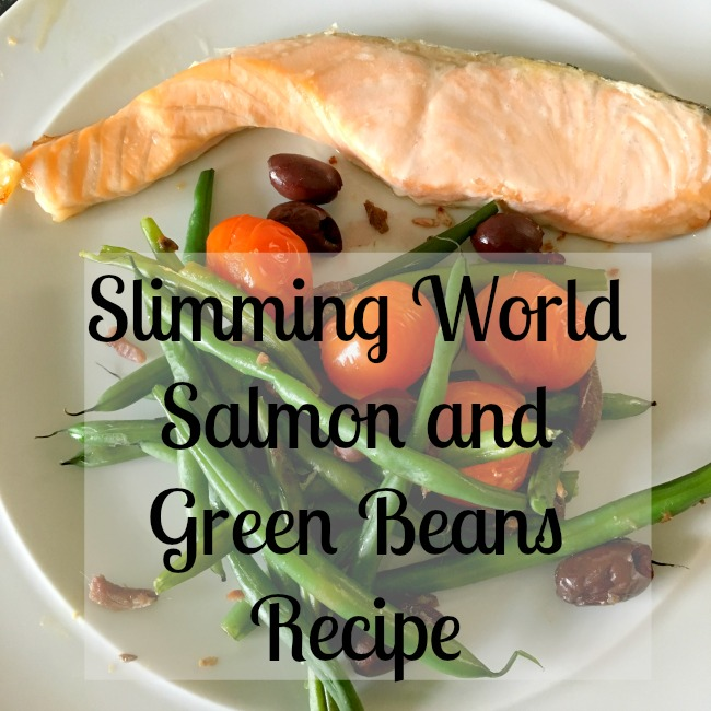 Slimming-World-Salmon-with-Green-Beans-Recipe-text-over-image-of-meal