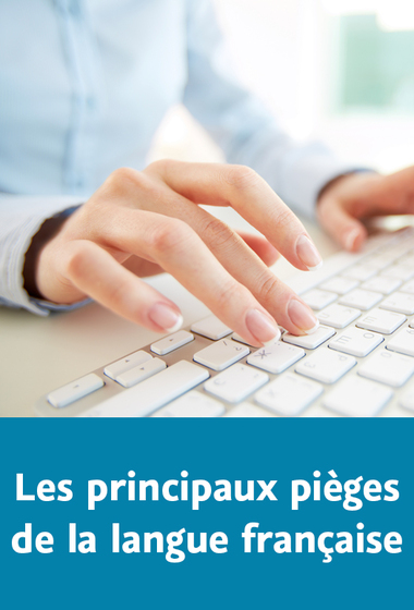 les principaux pièges de la langue française اهم الاخطاء التي نقع فيها في اللغة الفرنسية