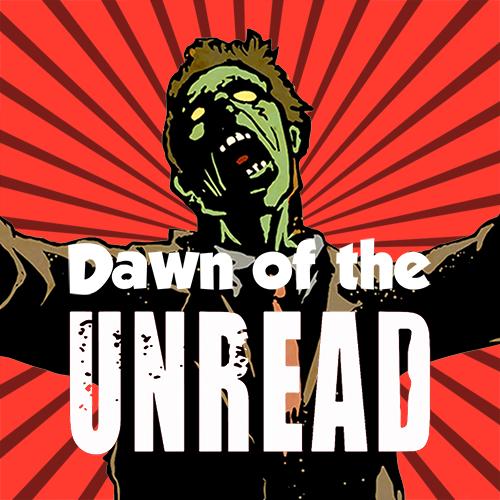 Dawn Of The Unread