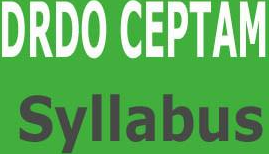 DRDO CEPTAM 9 Syllabus