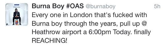 Heathrow Airport Tweets about Burna Boy's arrival in the UK...see what happened next!