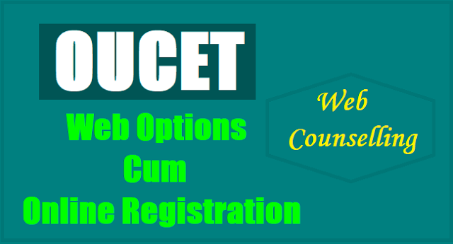 OUCET 2017 Web Options Cum Online Registration for Web Counseling