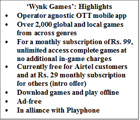Airtel announces the beta launch of 'Wynk Games', India's first mobile app based gaming destination to host over 2000 games