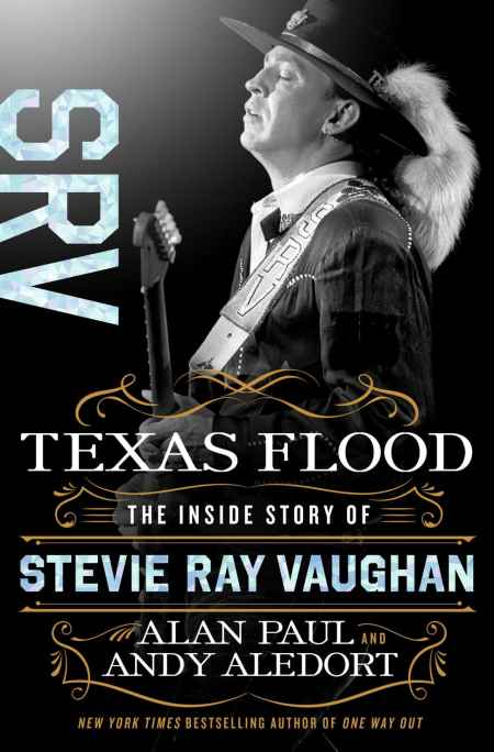 "STEVIE RAY VAUGHAN: Έρχεται το βιογραφικό βιβλίο ""Texas Flood: The Inside Story of Stevie Ray Vaughan"""