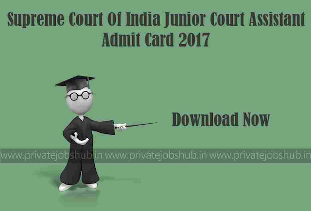 Supreme Court Junior Court Assistant Admit Card
