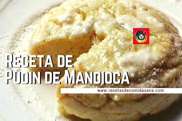 RECETAS DE COMIDA SANA Recetas con Mandioca