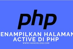 Menampilkan Halaman Active dengan PHP