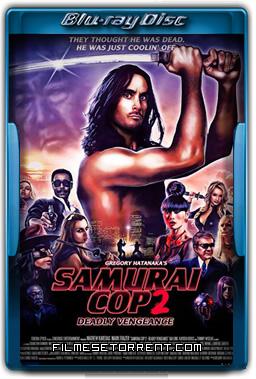 Samurai Cop 2 Deadly Vengeance Legendado